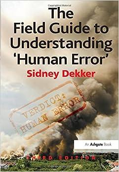 Book The Field Guide to Understanding 'Human Error'