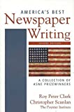 zebra billy can - America's Best Newspaper Writing: A Collection of ASNE Prizewinners