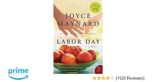 Labor Day A Novel P S Joyce Maynard 9780061843419 Amazon Com