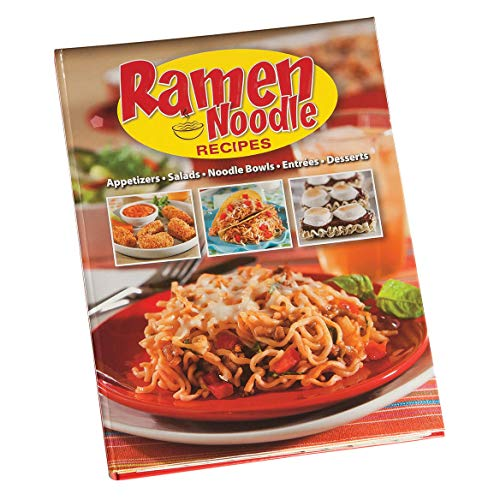 Ramen Noodle Recipes by Publications International Ltd.
