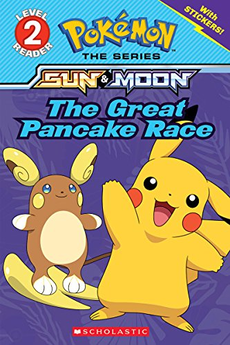 The Great Pancake Race (Pokémon: Level 2 Reader)