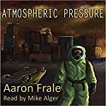 Atmospheric Pressure | Aaron Frale