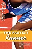 The Fastest Runner, Eleanor Robins, 161651308X