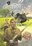 The Hunt for Scarface (Hometown Hunters)