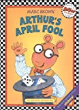 Arthur's April Fool, Marc Brown, 0808534246