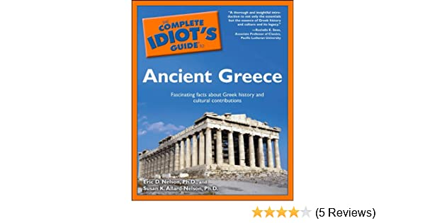 the complete idiot s guide to ancient greece kindle edition by