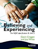 Believing and Experiencing, Gavin Craigen and Joy White, 034097558X