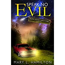 Speak No Evil (Rustic Knoll Bible Camp Book 2)