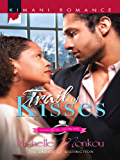 Trail of Kisses (Ladies of Distinction)