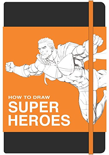 How to Draw SUPER HEROES Sketchbook -