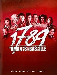 1789 les Amants de la Bastille P/V/G par Dove Attia