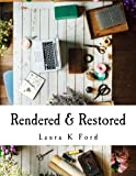 img - for Rendered & Restored: An In-Depth Study of the Book of Hosea book / textbook / text book