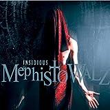 Insidious by Mephisto Walz (2011-08-02)
