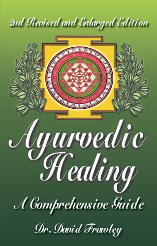 Ayurvedic Healing Comprehensive David Frawley ebook