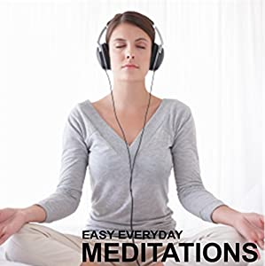 Easy Everyday Meditations Speech