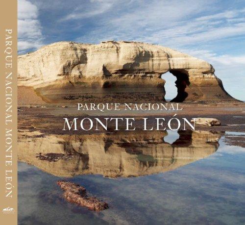 Descargar Libro Parque Nacional Monte Leon Antonio Vizcaino