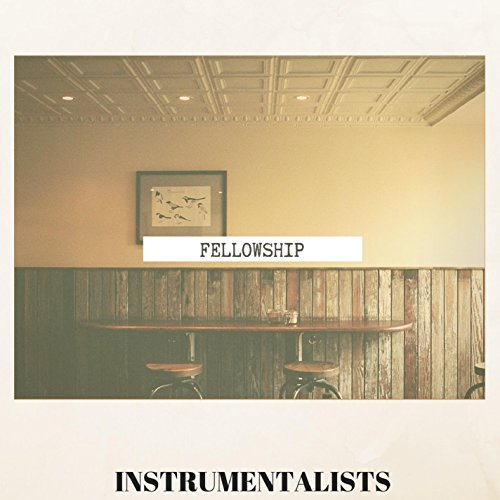 INSTRUMENTALISTS - Fellowship 2018
