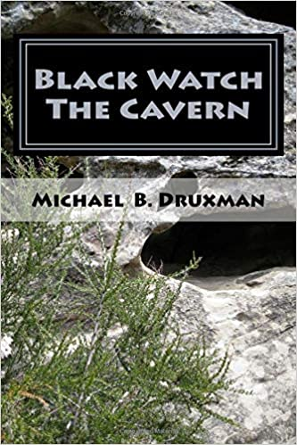 Black Watch The Cavern: Two Screenplays of the Supernatural