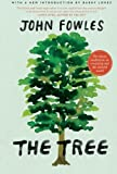 The Tree, John Fowles, 0061997773