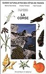 Guides naturalistes des côtes de France, LA CORSE par Bournérias