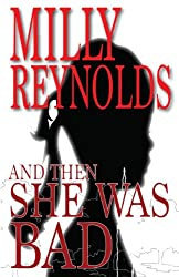 And Then She Was Bad (The Mike Malone Mysteries Book 7)