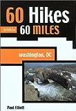 60 Hikes within 60 Miles: Washington DC