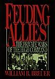 Feuding Allies, William B. Breuer, 0471122521