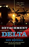 img - for Detachment Delta book / textbook / text book