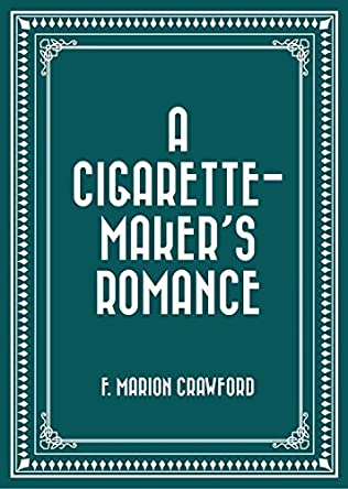 book cover of A Cigarette Maker\'s Romance