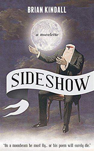 Sideshow: A Novelette