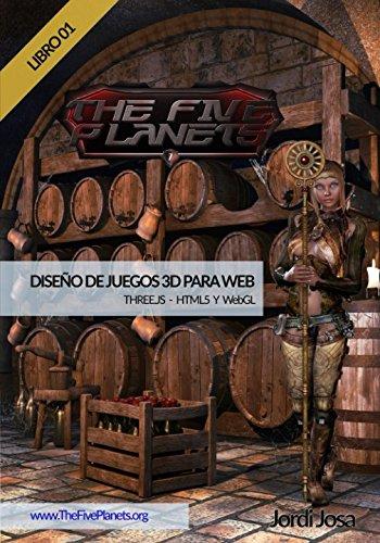 Diseño de juegos 3D para web - Libro 01: THREE.JS - HTML5 y WEBGL (Spanish Edition) [Jordi Josa] (Tapa Blanda)