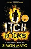 Itch Rocks, Simon Mayo, 1454905107