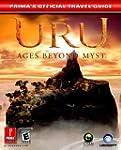 URU: Ages Beyond Myst: Prima's Offici...