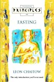 Principles of Fasting, Leon Chaitow, 0722533063