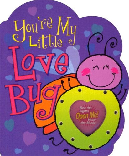 - You're My Little Love Bug (Parent Love Letters)