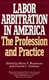 Labor Arbitration in America, , 0275943755