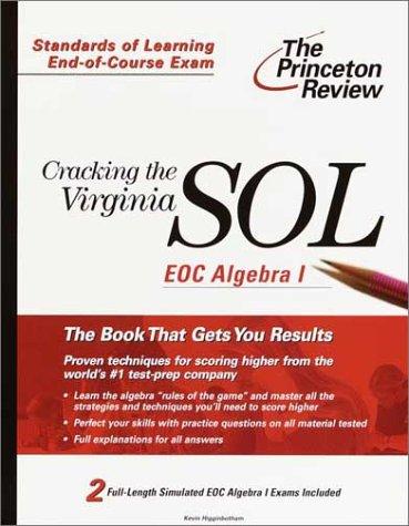 Cracking the Virginia SOL EOC Algebra I (Princeton Review)