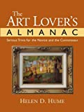 img - for The Art Lover's Almanac : Serious Trivia for the Novice and the Connoisseur book / textbook / text book