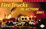 Fire Trucks in Action Calendar 2001, Hall, George, 0760308594