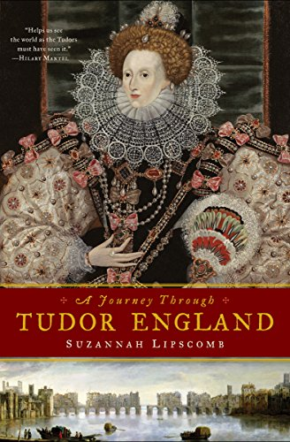 - A Journey Through Tudor England: Hampton Court Palace and the Tower of London to Stratford-upon-Avon and Thornbury Castle
