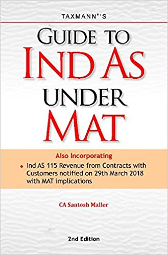 Guide to IND AS under MAT (2nd Edition April 2018)