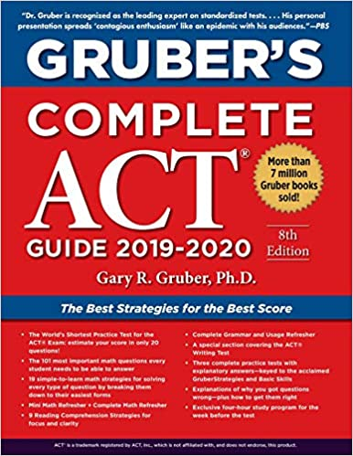 best scores of 2020 Gruber's Complete ACT Guide 2019 2020: Gary Gruber PhD