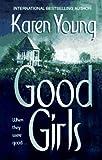 Good Girls, Karen Young, 1551663066