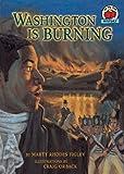 Washington Is Burning, Marty Rhodes Figley, 082256050X