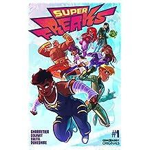 Superfreaks #1 (of 5) (comiXology Originals)