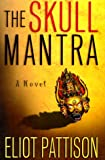 The Skull Mantra (Inspector Shan Tao Yun)