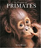 In Praise of Primates, Steve Bloom, 3829015569