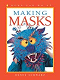 Making Masks (Kids Can Do It)