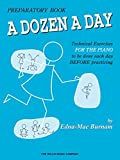 A Dozen a Day Preparatory Book (A Dozen a Day Series)