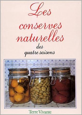 Download Les conserves naturelles des quatre saisons epub, pdf